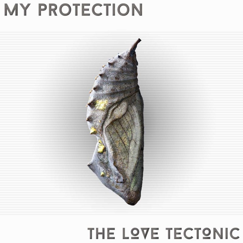 My Protection Official Cover Art - The Love Tectonic