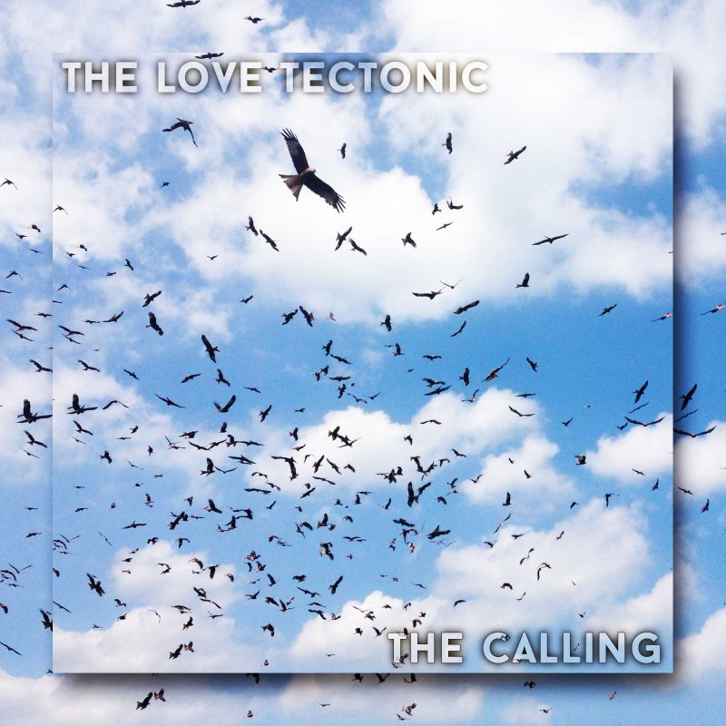 The Calling Official Cover Art - The Love Tectonic
