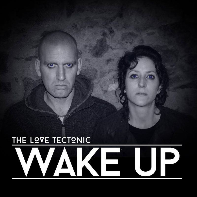 The Love Tectonic - Wake Up Official Artwork