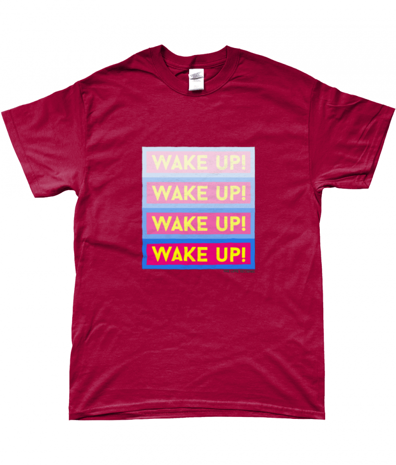 Wake Up Unisex T-Shirt - designed by The Love Tectonic